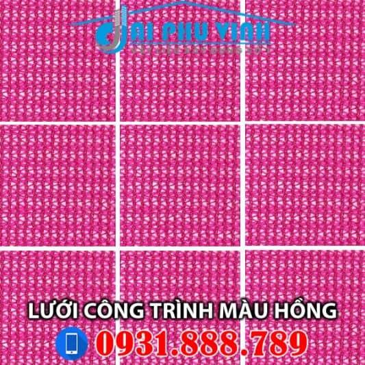 Lưới bao che xây dựng màu hồng – Lưới bao che công trình màu hồng – Pink. Lh 0931888789