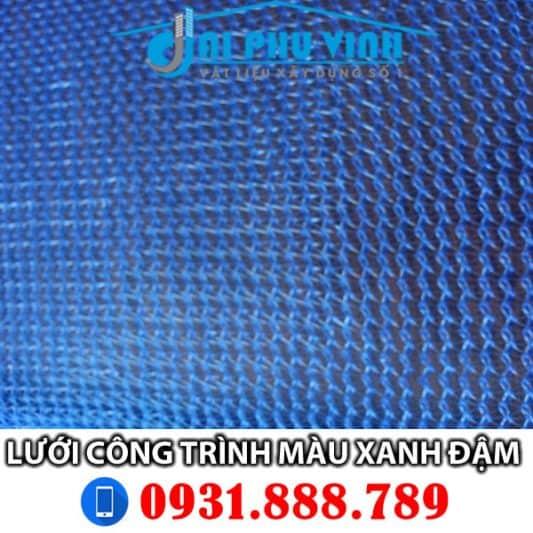 Lưới bao che công trình màu xanh đậm – Dark Blue . Lh đặt hàng 0931888789