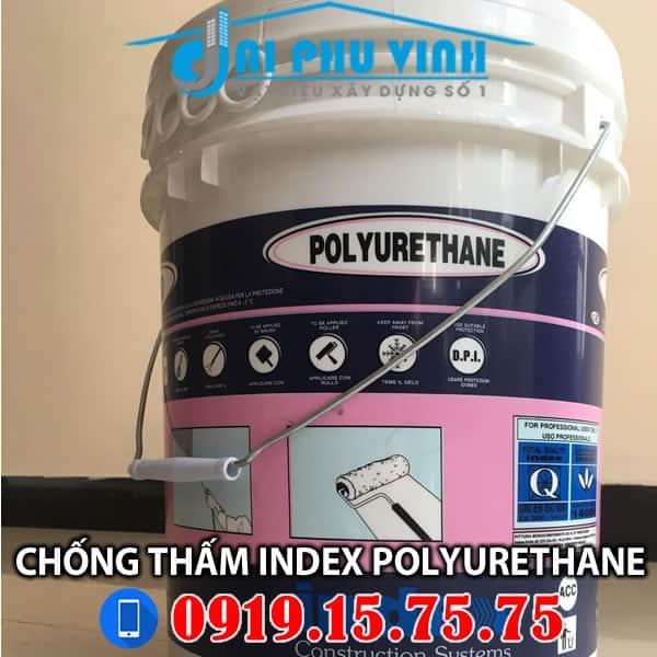 Chống thấm tạo màng Index Polyurethane - Lh 0931888789