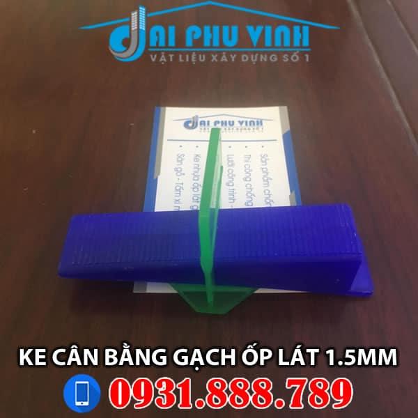 Ke cân bằng gạch ốp lát loại 1.5 mm. Liên hệ tư vấn và đặt hàng 0931.888.789